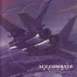 Ace Combat 6 -Fires of Liberation- Original Soundtrack