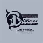 The Bouncer Original Soundtrack (JP Edition)