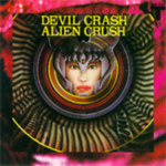 Devil Crash / Alien Crush