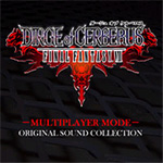 Final Fantasy VII -Dirge of Cerberus- Multiplayer Mode Original Sound Collections