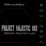Project Majestic Mix -SquareDance- Limited Edition
