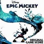 Epic Mickey Original Game Score