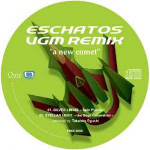Eschatos Remix -A New Comet-
