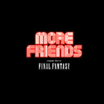 Final Fantasy: More Friends -Los Angeles Live 2005-