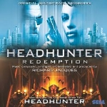 Headhunter Redemption & Headhunter Original Soundtrack Recording