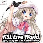 KSL Live World 2010 -Way to the Kuf Wafter-