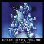 Kingdom Hearts -Final Mix- Additional Tracks