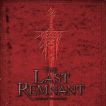 The Last Remnant Original Soundtrack