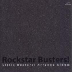 Little Busters! Arrange Album -Rockstar Busters!-