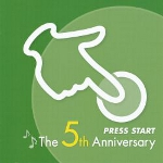 Press Start -The 5th Anniversary-