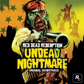 Red Dead Redemption -Undead Nightmare- Original Soundtrack
