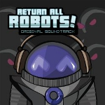 Return All Robots! Original Soundtrack