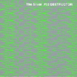 The Silver #02 -DESTRUCTOR-