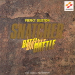Snatcher Battle Perfect Selection