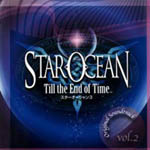 Star Ocean -Till the End of Time- Original Soundtrack Vol. 2