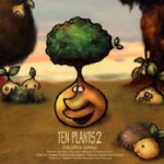 Ten Plants 2 -Children Songs-
