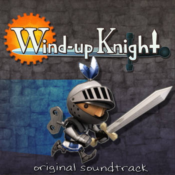 Wind-Up Knight Original Soundtrack