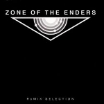 Zone of the Enders ReMix Selection