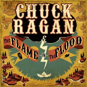 chuck-ragan-the-flame-in-the-flood-cover