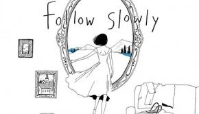 followslowly