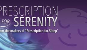 Prescription for Serenity