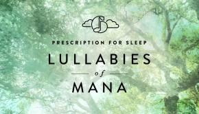 lullabiesmana