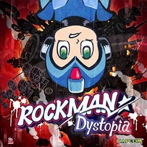 rockman_dystopia